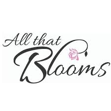 All that blooms